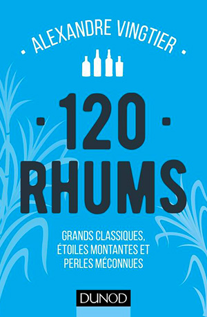 120 Rhums par Alexandre Vingtier