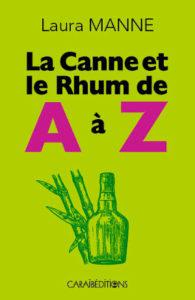 La canne et le Rhum de A à Z