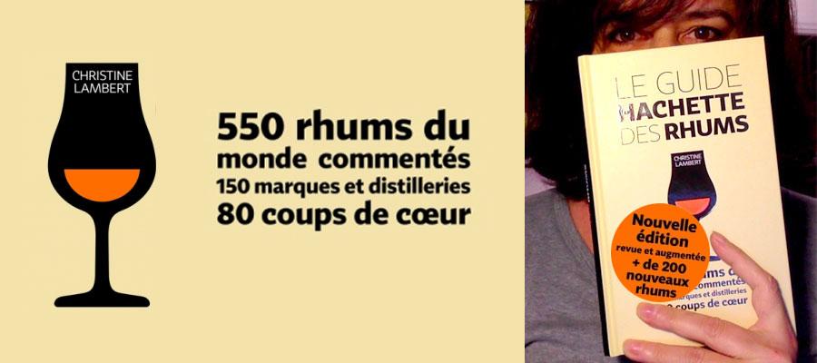 Le Guide Hachette des Rhums : Christine Lambert nous présente le second batch !