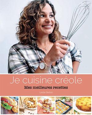 Je Cuisine Créole - Leslie Belliot